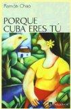 Portada de PORQUE CUBA ERES TU