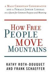 Portada de HOW FREE PEOPLE MOVE MOUNTAINS