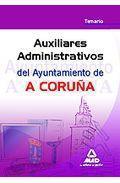 Portada de AUXILIARES ADMINISTRATIVOS DEL AYUNTAMIENTO DE A CORUÑA. TEMARIO