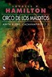 Portada de CIRCO DE LOS MALDITOS: ANITA BLAKE, CAZAVAMPIROS  3