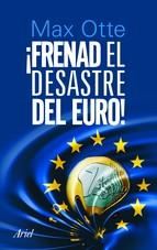 Portada de FRENAD EL DESASTRE DEL EURO