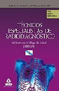Portada de TECNICOS ESPECIALISTAS DE RADIODIAGNOSTICO DEL SERVICIO GALLEGO DE SALUD . TEST PARTE ESPECIFICA
