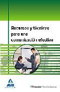 Portada de RECURSOS Y TECNICAS PARA UNA COMUNICACION EFECTIVA