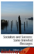 Portada de SOCIALISM AND SUCCESS: SOME UNINVITED MESSAGES