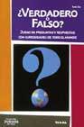 Portada de ¿VERDADERO O FALSO?: JUEGO DE PREGUNTAS Y RESPUESTAS CON CURIOSIDADES DE TODO EL MUNDO