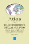 Portada de ATLAS AKAL DEL COMPORTAMIENTO SEXUAL HUMANO: SEXUALIDAD Y PRACTICAS SEXUALES EN EL MUNDO