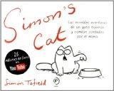 Portada de EL GATO DE SIMON (SIMON S CAT VOL.I): LAS INCREIBLES AVENTURAS DEUN GATO CONTADAS POR EL MISMO (3ª ED.)