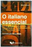 Portada de ITALIANO ESSENCIAL. LIVRO DE GRAMÁTICA PARA ESTUDANTES ESTRANGEIROS DESDE O NÍVEL PRINCIPIANTES (A1) ATÉ O INTERMEDIÁRIO-ALTO (B2) (O) (L'ITALIANO ESSENZIALE)