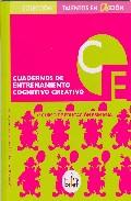 Portada de CUADERNOS DE ENTRENAMIENTO COGNITIVO CREATIVO: 4º CURSO DE EDUCACION PRIMARIA