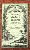 Portada de CASADAS, VIUDAS O SOLTERAS: ¿QUIENES SON MAS ARDIENTES EN EL AMOR?