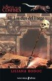 Portada de LA SAGA DE LOS CONFINES III: LOS DIAS DEL FUEGO