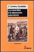 Portada de LA TRANSICION A LA EDUCACION SECUNDARIA: DISCONTINUIDADES EN LAS CULTURAS ESCOLARES