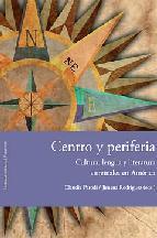 Portada de CENTRO Y PERIFERIA: CULTURA, LENGUA Y LITERATURA VIRREINALES EN AMERICA