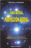 Portada de VIAJE ASTRAL, PROYECCION ASTRAL