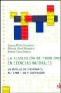 Portada de LA RESOLUCION DE PROBLEMAS EN CIENCIAS NATURALES