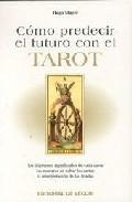 Portada de COMO PREDECIR EL FUTURO CON EL TAROT