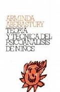 Portada de TEORIA Y TECNICA DEL PSICOANALISIS DE NIÑOS