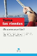 Portada de TOMA LAS RIENDAS: ¿ TE ATREVES A CAMBIAR?