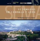 Portada de 52 SEMANAS EN CASTILLA Y LEON: ESCENARIO DE MITO Y LEYENDA