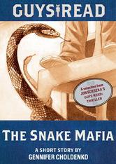 Portada de GUYS READ: THE SNAKE MAFIA