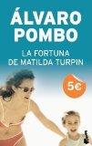 Portada de LA FORTUNA DE MATILDA TURPIN