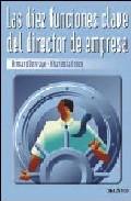 Portada de LAS 10 FUNCIONES CLAVE DEL DIRECTOR DE EMPRESA