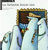 Portada de LOS FANTASMAS BUSCAN CASA