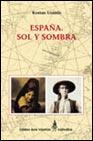 Portada de ESPAÑA: SOL Y SOMBRA