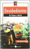 Portada de DESOBEDIENTES: DE CHIAPAS A MADRID