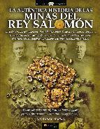 Portada de LA AUTÉNTICA HISTORIA DE LAS MINAS DEL REY SALOMÓN