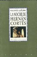 Portada de LA NOCHE DE HERNAN CORTES