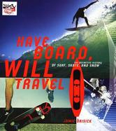 Portada de HAVE BOARD, WILL TRAVEL