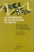 Portada de LA ENSEÑANZA DE LOS DERECHOS HUMANOS: 30 PREGUNTAS, 29 RESPUESTASY 76 ACTIVIDADES
