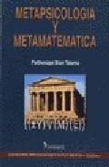 Portada de METAPSICOLOGIA Y METAMATEMATICA