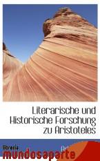 Portada de LITERARISCHE UND HISTORISCHE FORSCHUNG ZU ARISTOTELES