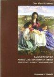 Portada de LA RECEPCION DE ALFRED LORD TENNYSON EN ESPAÑA. TRADUCTORES Y TRADUCCIONES ARTURICAS