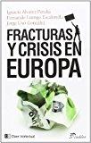Portada de FRACTURAS Y CRISIS EN EUROPA