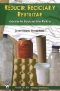 Portada de REDUCIR, RECICLAR Y REUTILIZAR DESDE LA EDUCACION FISICA