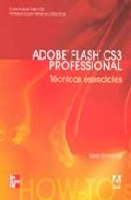 Portada de ADOBE FLASH CS3 PROFESSIONAL: TECNICAS ESENCIALES