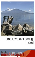 Portada de THE LOVE OF LANDRY: NOVEL