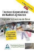 Portada de TECNICOS ESPECIALISTAS DE RADIODIAGNOSTICO DE LA AGENCIA VALENCIANA DE SALUD. SIMULACROS DE EXAMEN Y SUPUESTOS PRACTICOS