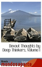 Portada de DEVOUT THOUGHTS BY DEEP THINKERS, VOLUME I