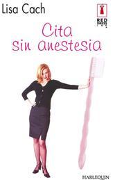 Portada de CITA SIN ANESTESIA (EBOOK)