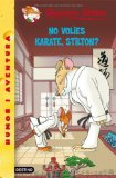 Portada de NO VOLIES KARATE, STILTON?
