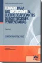 Portada de TEMARIO PARA LAS OPOSICIONES AL CUERPO DE AYUDANTES DE INSTITUCIONES PENITENCIARIAS (T. III)