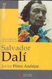 Portada de SALVADOR DALI: A LA CONQUISTA DE LO IRRACIONAL