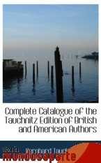 Portada de COMPLETE CATALOGUE OF THE TAUCHNITZ EDITION OF BRITISH AND AMERICAN AUTHORS