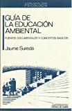 Portada de GUIA DE LA EDUCACION AMBIENTAL: FUENTES DOCUMENTALES Y CONCEPTOS BASICOS