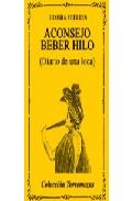Portada de ACONSEJO BEBER HILO: DIARIO DE UNA LOCA