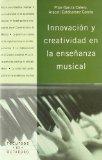 Portada de INNOVACION Y CREATIVIDAD EN LA ENSEÑANZA MUSICAL